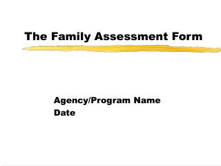 The Family Assessment Form
