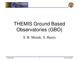 THEMIS Ground Based Observatories (GBO)