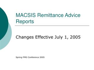 MACSIS Remittance Advice Reports