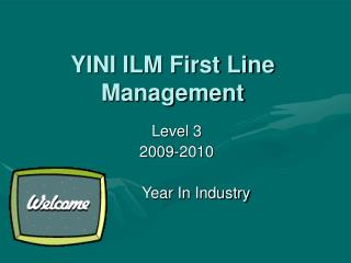 YINI ILM First Line Management