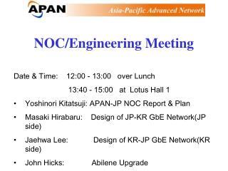 NOC/Engineering Meeting