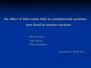 the effect of false-name bids in combinatorial auctions: new fraud in internet auctions