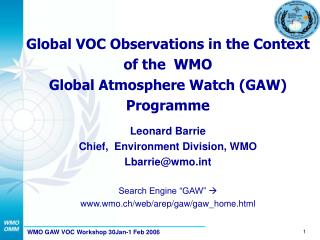 Global VOC Observations in the Context of the  WMO  Global Atmosphere Watch (GAW) Programme