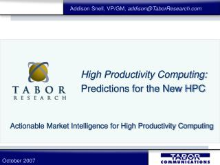 High Productivity Computing: Predictions for the New HPC