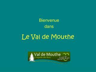 Le Val de Mouthe