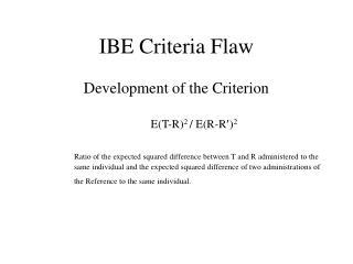 IBE Criteria Flaw