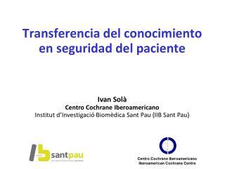 Transferencia del conocimiento en seguridad del paciente