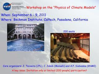 Core organizers: J. Teixeira (JPL), C. Jakob (Monash) and A.P. Siebesma (KNMI)