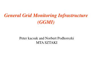 General Grid Monitoring Infrastructure (GGMI)
