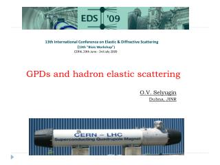 13th International Conference on Elastic & Diffractive Scattering
