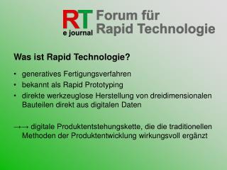 Was ist Rapid Technologie? generatives Fertigungsverfahren bekannt als Rapid Prototyping