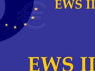EWS II