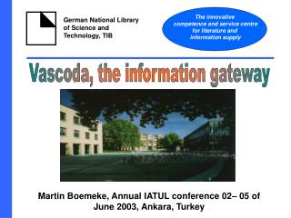 Martin Boemeke, Annual IATUL conference 02– 05 of June 2003, Ankara, Turkey