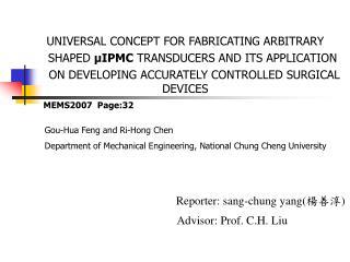 Advisor: Prof. C.H. Liu
