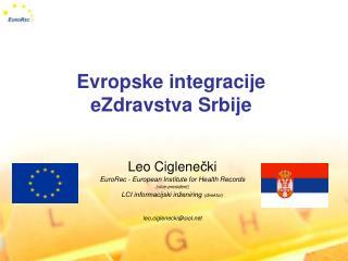 Evropske integracije  eZdravstva Srbije