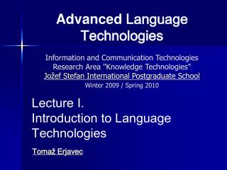Advanced Language Technologies  Information and Communication Technologies Research Area Knowledge Technologies Jo ef St