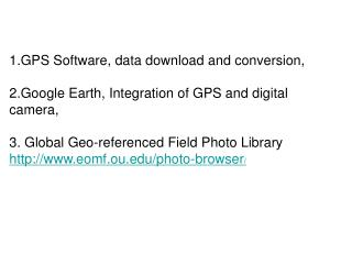1.GPS Software, data download and conversion,