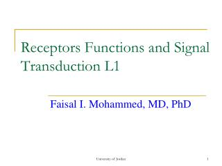 Receptors Functions and Signal Transduction L1