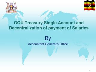 GOU Treasury Single Account and Decentralization of payment of Salaries