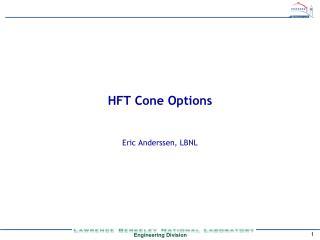 HFT Cone Options