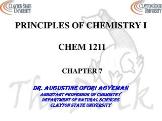 PRINCIPLES OF CHEMISTRY I  CHEM 1211 CHAPTER 7
