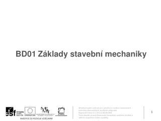 B D01 Základy stavební mechaniky