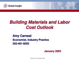 Building Materials and Labor Cost Outlook