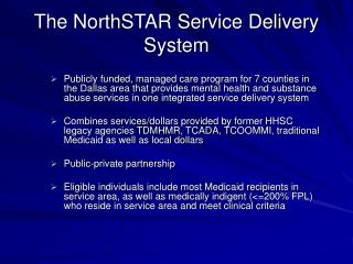 The NorthSTAR Service Delivery System
