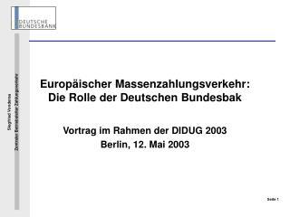 Europäischer Massenzahlungsverkehr: Die Rolle der Deutschen Bundesbak
