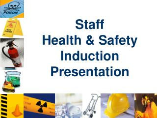 Staff Health & Safety Induction Presentation