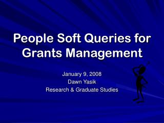 People Soft Queries for Grants Management