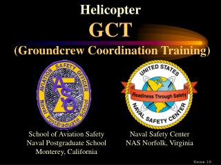Helicopter GCT (Groundcrew Coordination Training)