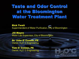 Taste and Odor Control at the Bloomington Water Treatment Plant