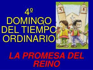 4º DOMINGO DEL TIEMPO ORDINARIO