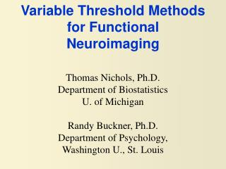 Variable Threshold Methods for Functional Neuroimaging