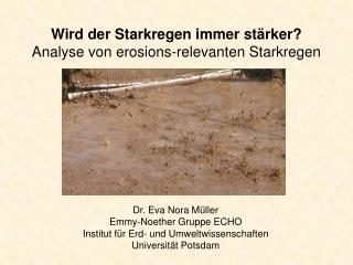 Wird der Starkregen immer stärker? Analyse von erosions-relevanten Starkregen