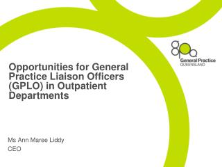 Opportunities for General Practice Liaison Officers (GPLO) in Outpatient Departments
