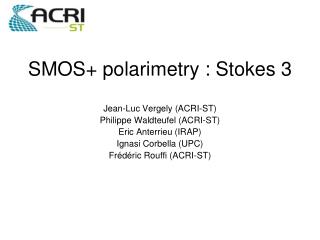 SMOS+ polarimetry : Stokes 3