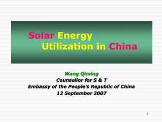 Wang  Qiming Counsellor for S & T Embassy of the People ' s Republic of China 12 September 2007