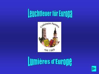 Leuchtfeuer für Europa