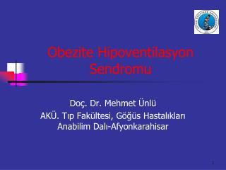 Obezite Hipoventilasyon Sendromu