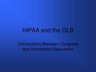 HIPAA and the GLB