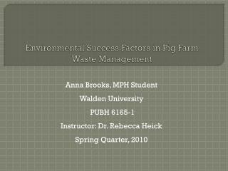 Environmental Success Factors in Pig Farm Waste Management