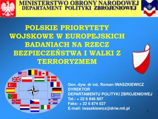 POLSKIE PRIORYTETY WOJSKOWE W EUROPEJSKICH BADANIACH NA RZECZ BEZPIECZEŃSTWA I WALKI Z TERRORYZMEM
