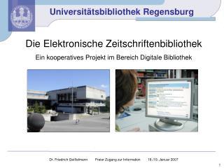 Die Elektronische Zeitschriftenbibliothek Ein kooperatives Projekt im Bereich Digitale Bibliothek