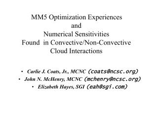 Carlie J. Coats, Jr., MCNC  (coats@ncsc) John N. McHenry, MCNC  (mchenry@ncsc)