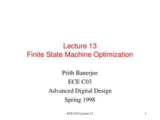 Lecture 13 Finite State Machine Optimization