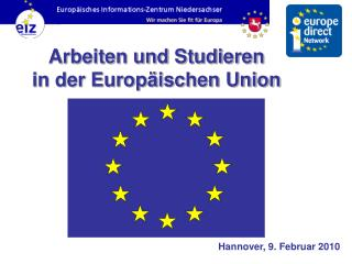 Arbeiten und Studieren in der Europäischen Union