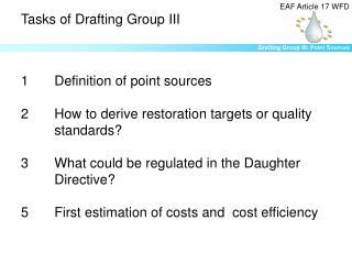 Tasks of Drafting Group III