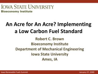 An Acre for An Acre? Implementing a Low Carbon Fuel Standard